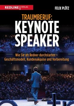 Traumberuf: Keynote Speaker von Plötz,  Felix