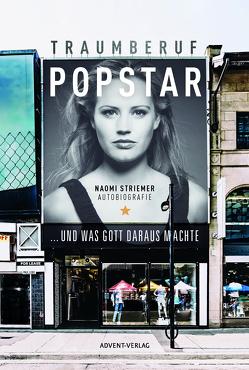 Traumberuf Popstar von Striemer,  Naomi