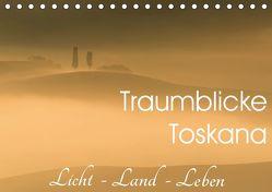 Traumblicke Toskana – Licht, Land, Leben (Tischkalender 2019 DIN A5 quer) von van der Wiel www.kalender-atelier.de,  Irma
