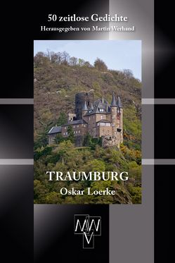 Traumburg von Loerke,  Oskar, wer,  Martin, Werhand,  Martin