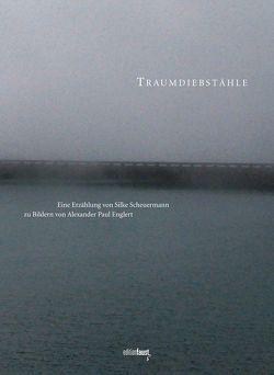 Traumdiebstähle von Englert,  Alexander Paul, Scheuermann,  Silke