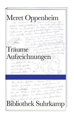Träume von Meyer-Thoss,  Christiane, Oppenheim,  Meret