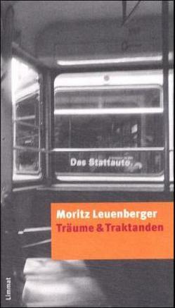 Träume & Traktanden von Betancourt,  Damaris, Leuenberger,  Moritz