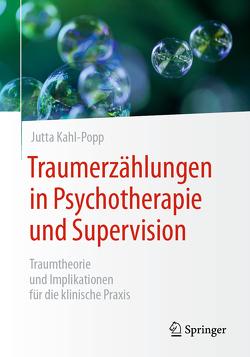 Traumerzählungen in Psychotherapie und Supervision von Kahl-Popp,  Jutta