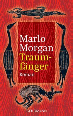 Traumfänger von Morgan,  Marlo, Rademacher,  Anne