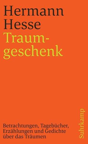 Traumgeschenk von Hesse,  Hermann, Michels,  Volker
