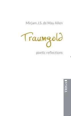 Traumgold von de May Allen,  Mirjam J. S.