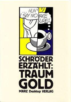 Traumgold von Kalender,  Barbara, Schröder ,  Jörg