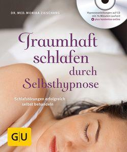 Traumhaft schlafen durch Selbsthypnose (mit CD) von Zieschang,  Monika