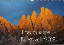 Traumhafte Bergwelt Kalender (Wandkalender 2018 DIN A3 quer) von Kehl,  Michael