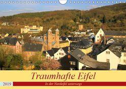 Traumhafte Eifel – In der Nordeifel unterwegs (Wandkalender 2019 DIN A4 quer) von Klatt,  Arno