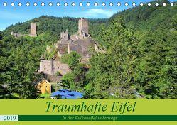 Traumhafte Eifel – In der Vulkaneifel unterwegs (Tischkalender 2019 DIN A5 quer) von Klatt,  Arno