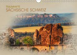 Traumhafte Sächsische Schweiz (Wandkalender 2019 DIN A4 quer) von Meutzner,  Dirk