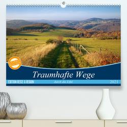 Traumhafte Wege durch die Eifel (Premium, hochwertiger DIN A2 Wandkalender 2021, Kunstdruck in Hochglanz) von Mooß,  Ralf