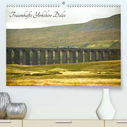 Traumhafte Yorkshire Dales (Premium, hochwertiger DIN A2 Wandkalender 2020, Kunstdruck in Hochglanz) von Paulus,  Susanne