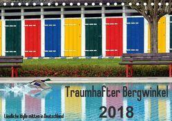 Traumhafter Bergwinkel 2018 – Ländliche Idylle mitten in Deutschland (Tischkalender 2018 DIN A5 quer) von Ehmke,  E.