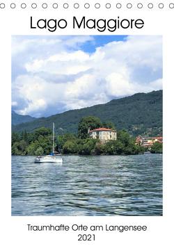 Traumhafter Lago Maggiore (Tischkalender 2021 DIN A5 hoch) von Konkel,  Christine