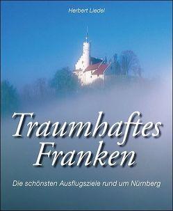 Traumhaftes Franken von Endress,  Kurt, Liedel,  Herbert