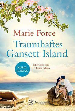 Traumhaftes Gansett Island – Victoria & Shannon von Fabian,  Lotta, Force,  Marie
