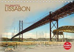 Traumhaftes Lissabon (Tischkalender 2018 DIN A5 quer) von Meutzner,  Dirk