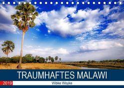 Traumhaftes Malawi (Tischkalender 2019 DIN A5 quer) von Woyke,  Wibke