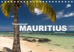 Trauminsel Mauritius (Tischkalender 2019 DIN A5 quer) von Schickert,  Peter