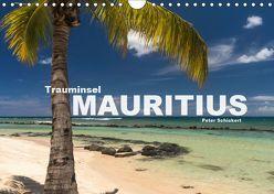 Trauminsel Mauritius (Wandkalender 2019 DIN A4 quer) von Schickert,  Peter