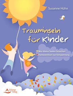 Trauminseln für Kinder von Hühn,  Susanne