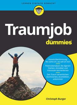 Traumjob für Dummies von Burger,  Christoph