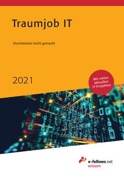Traumjob IT 2021 von Folz,  Kristina, Hies,  Michael
