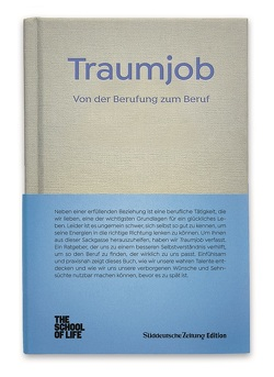 Traumjob – Wahres Talent und ehrliche Arbeit. von Alain,  de Botton