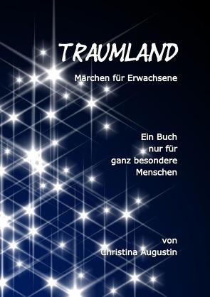 TRAUMLAND von Augustin,  Christina