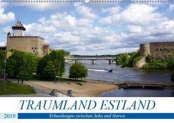 Traumland Estland – Erkundungen zwischen Saka und Narva (Wandkalender 2019 DIN A2 quer) von von Loewis of Menar,  Henning