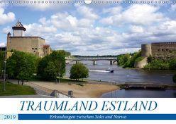 Traumland Estland – Erkundungen zwischen Saka und Narva (Wandkalender 2019 DIN A3 quer) von von Loewis of Menar,  Henning