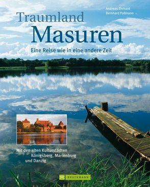 Traumland Masuren von Ehrhard,  Andreas, Pollmann,  Bernhard