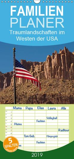 Traumlandschaften im Westen der USA – Familienplaner hoch (Wandkalender 2019 , 21 cm x 45 cm, hoch) von Klust,  Juergen