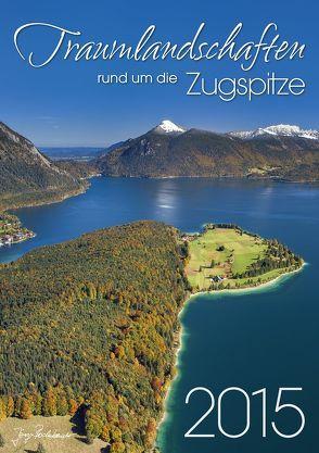 Traumlandschaften rund um die Zugspitze – 2015 von Bodenbender,  Jörg