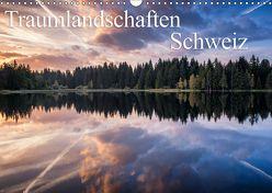 Traumlandschaften SchweizCH-Version (Wandkalender 2019 DIN A3 quer) von Burri,  Roman