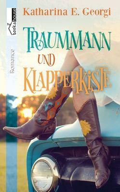 Traummann und Klapperkiste von Georgi,  Katharina E.