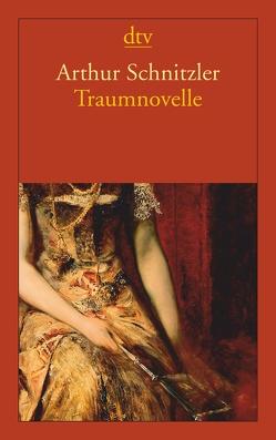 Traumnovelle von Schnitzler,  Arthur