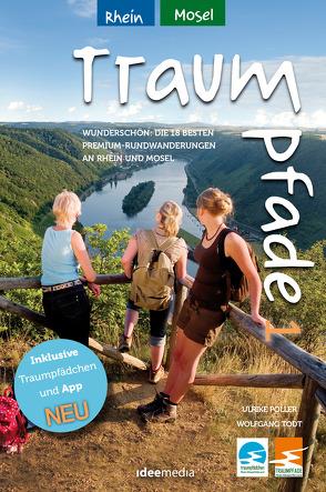 Traumpfade & Traumpfädchen 1 – Rhein und Mosel von Poller,  Ulrike, Schoellkopf,  Uwe, Todt,  Wolfgang
