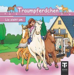 Traumpferdchen – Band 1 – Lia zieht um von Ehlert,  Sascha, Martin Vilchez,  José A