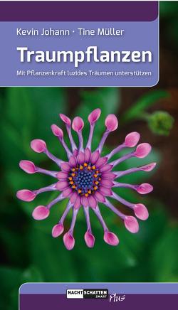 Traumpflanzen von Johann,  Kevin, Müller,  Tine