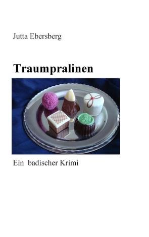 Traumpralinen von Ebersberg,  Jutta