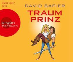 Traumprinz von Safier,  David, Spier,  Nana