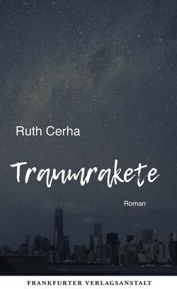 Traumrakete von Cerha,  Ruth