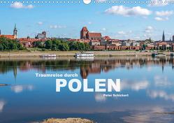 Traumreise durch Polen (Wandkalender 2021 DIN A3 quer) von Schickert,  Peter