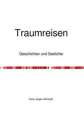 Traumreisen von Schimpff,  Hans Jürgen