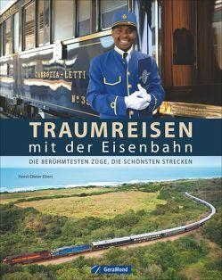 Traumreisen mit der Eisenbahn von Ebert,  Horst-Dieter, Neuenburg,  Heike, Schiller,  Bernd, Viedebantt,  Klaus