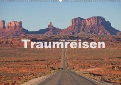 Traumreisen (Wandkalender 2019 DIN A2 quer) von Schickert,  Peter